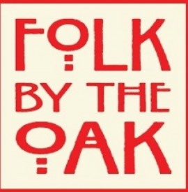 Folk by the Oak 16th July