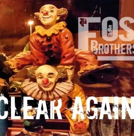 FOS Brothers ´Clear Again´ Album review