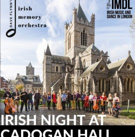 Premiere performance in Britain of Dave Flynn's Irish Memory Orchestra